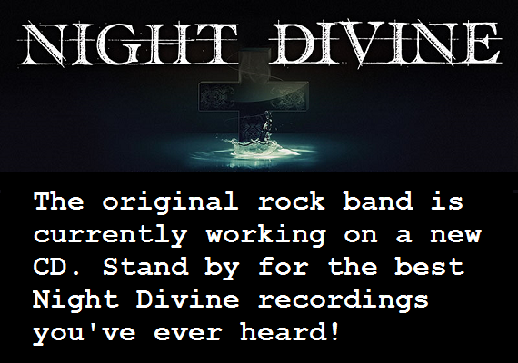 Night Divine is currently working on their first CD.