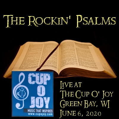 The Rockin' Psalms live at The Cup O' Joy